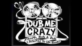 Dub Me Crazy Radio Show 71 by Legal Shot - 08 OCT 2013