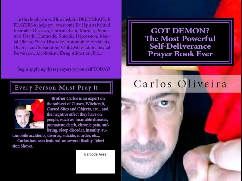 Download GOT DEMON? The Most Powerful Self-Deliverance Prayer Book Ever, by Brother Carlos