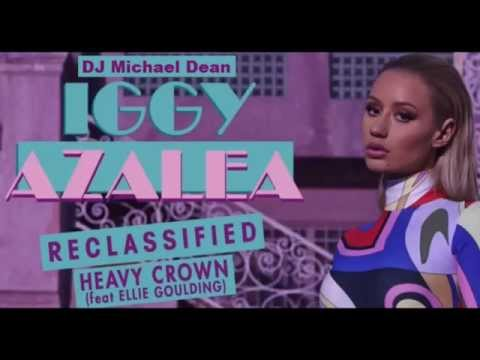 Heavy Crown (Clean Audio) by Iggy Azalea