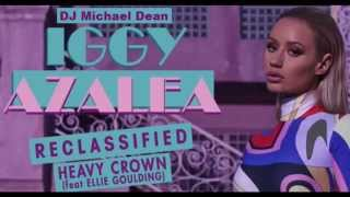 Heavy Crown (Clean Audio) by Iggy Azalea