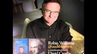 Robin Williams & David Crosby PART 1