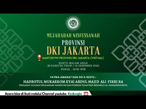 (LIVE) MUJAHADAH NISFUSSANAH PROVINSI DKI JAKARTA (VIRTUAL) |  12 DESEMBER 2020