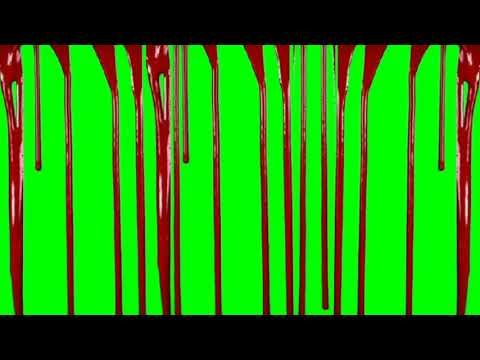 dripping blood green screen videos for Youtubers copyright free
