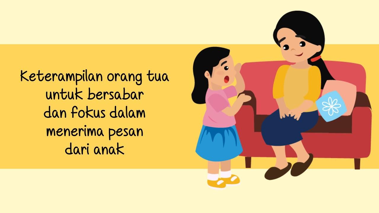 Video Seri Pendidikan Orang Tua Komunikasi Efektif Dengan Anak