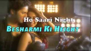 Besharmi Ki Height Full Song (Lyrics) Main Tera Hero | Varun Dhawan, Ileana D'Cruz, Nargis Fakhri
