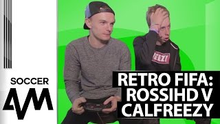 Soccer AM v The First Ever FIFA: Calfreezy v RossiHD