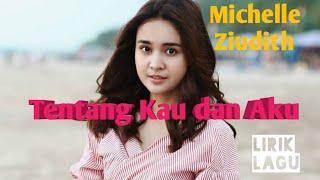 Michelle Ziudith Tentang Kau Dan Aku Lagu Pridioin