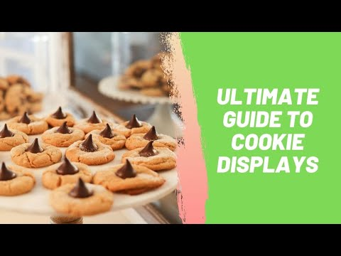 Ultimate Guide to Cookie Displays