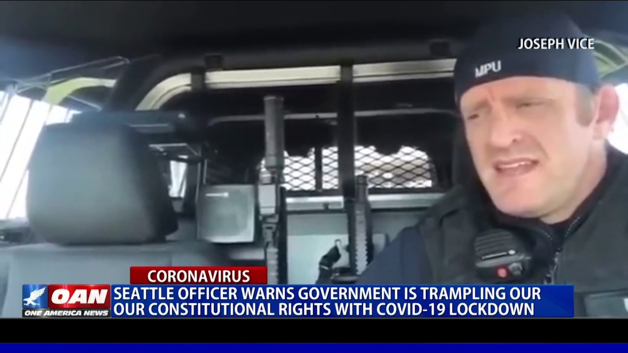Seattle officer warns government is trampling our constitutional rights with COVID-19 lockdown