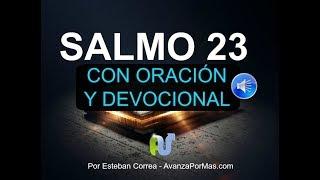 salmo 23 con oraci  n poderosa y explicaci  n   la biblia hablada audio leida voz humana