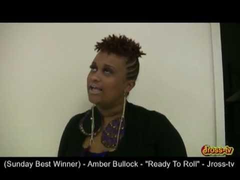 """James Ross @ (Sunday Best Winner) - Amber Bullock - """"Ready To Roll"""" - Jross-tv"""