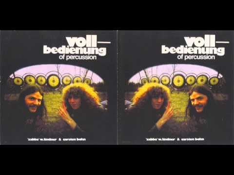 Zabba W. Lindner & Carsten Bohn - Vollbedienung of Percussion 1974 (FULL ALBUM)