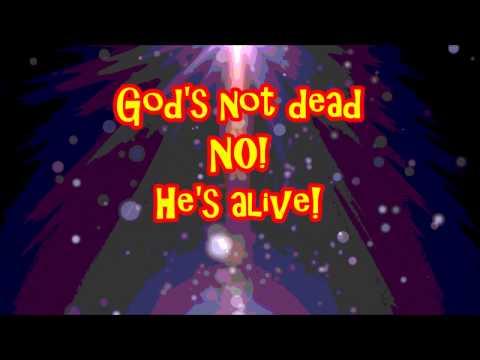 Gods not dead (No! He is alive) Lyrics