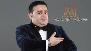 Repeat youtube video Adrian Minune - Am vorbit cu inima NEW 2016