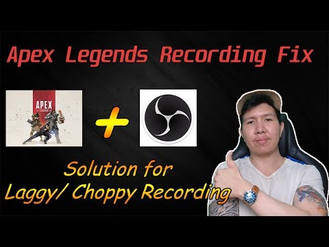 EASY FIX ! APEX LEGENDS Lag Recording/ Streaming Fix with OBS !!!