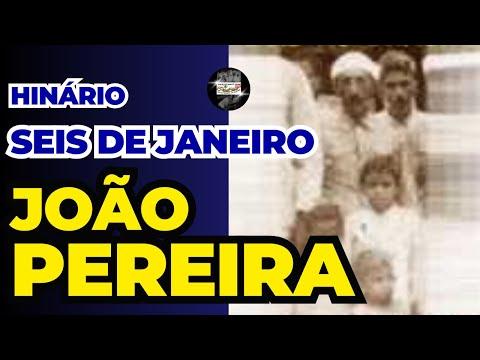 Seis de Janeiro - João Pereira