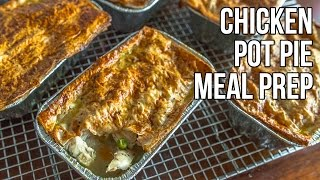 Chicken Pot Pie Meal Prep / Pastel De Pollo