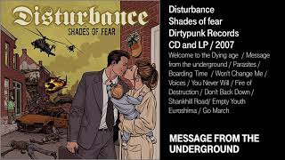 Watch Disturbance Message From The Underground video