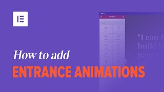 How to Add Entŗance Animations to Your WordPress Website Using Elementor Page Builder