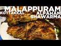 Alfaham and Shawarma at Malappuram