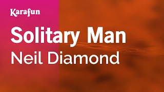 Karaoke Solitary Man - Neil Diamond *