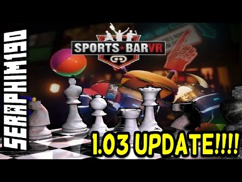 Sports Bar VR 1.03 Update!!! Out now PsVR Gameplay Live! Chessboard added!!!
