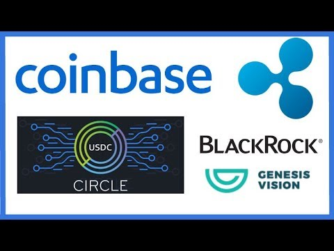 Coinbase Gets Securities Approval, Will they Add XRP? Goldman Sachs Circle Coin - BlackRock