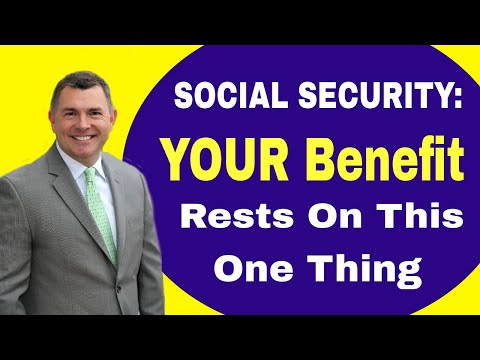 Social Security Benefits: Everything Begins With This ONE Thing (2018)
