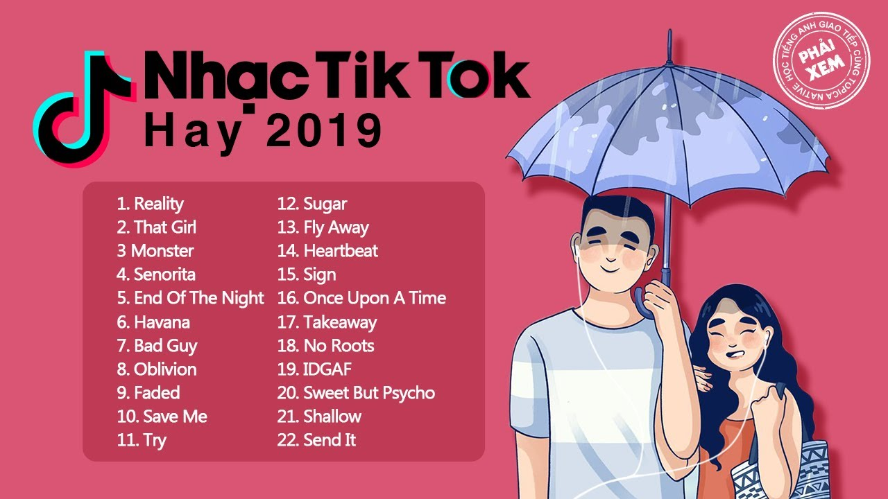 Nhạc Tik Tok Hay 2019 | Học Tiếng Anh Qua Bài Hát (Lyrics + Vietsub)