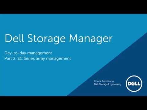 Dell Storage Manager: SC Series Array Management