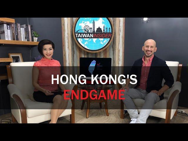 Hong Kong's Endgame | Taiwan Insider | Oct. 3, 2019 | RTI