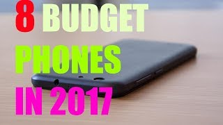 Best Budget Smartphone in 2017 : The Eight Best Cheap Phone in Black Friday
