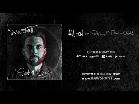Rawsrvnt - All In ft. Pettidee & Teron Carter (Audio)
