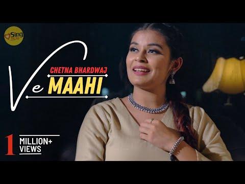 Ve Maahi  Cover By Chetna Bhardwaj  Kesari  Sing Dil Se Unplugged  Akshay Kumar  Arijit Singh