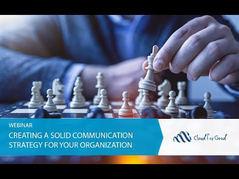 Creating A Solid Communication Strategy For Your Organization
