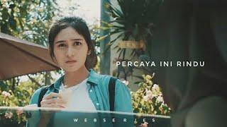 Thumbnail of PERCAYA INI RINDU – EPISODE 1 Webseries