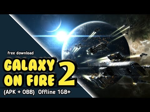 (1GB) Galaxy On Fire 2 Apk + Obb For Android FREE Download
