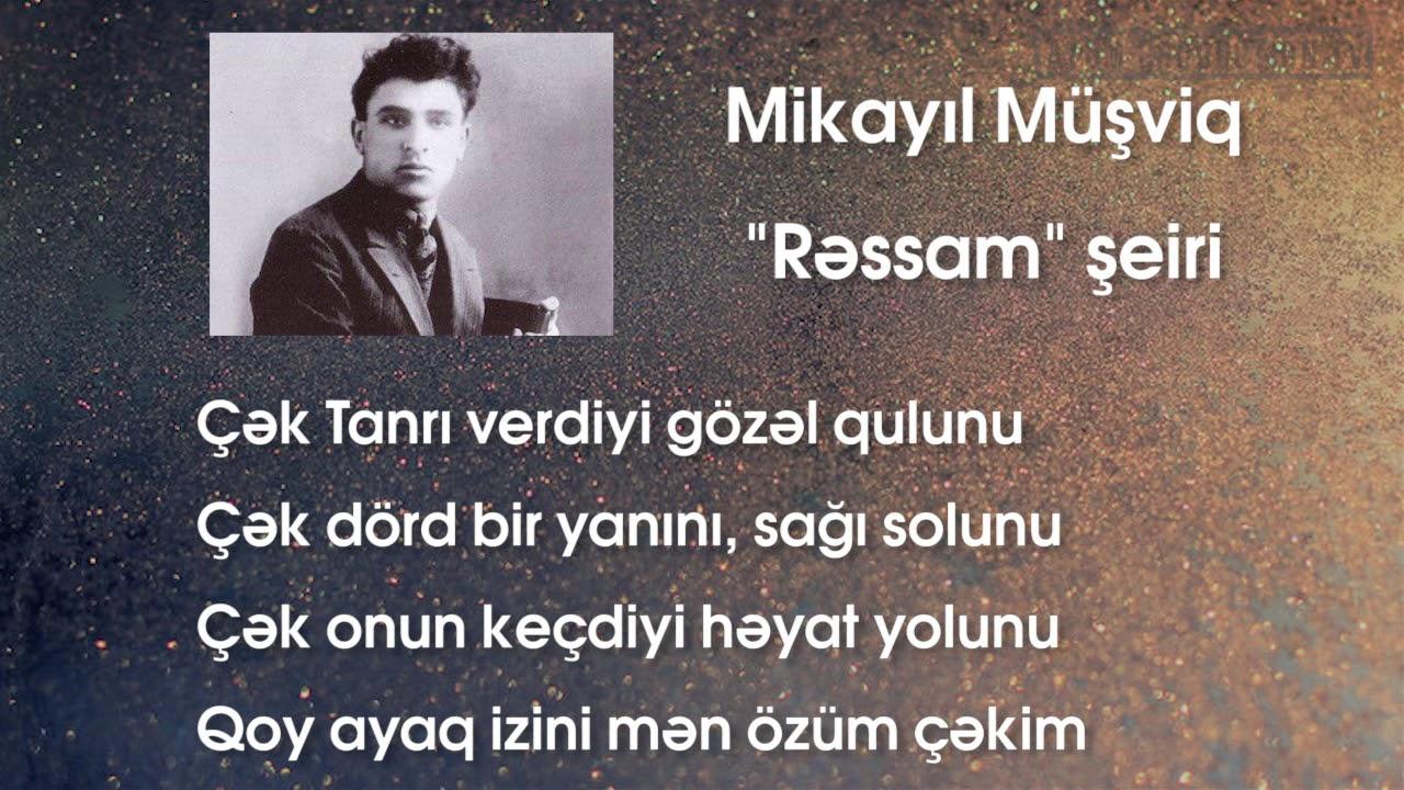 Mikayil Musviq Rəssam Seiri Səsli Youtube