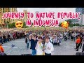 The Best Highlight Moment Journey To Nature Republic in Indonesia 💕