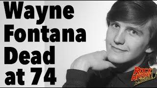 'Game of Love' 60s Musician Wayne Fontana Dead at 74