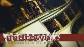 Midtown - The sacrifice of life