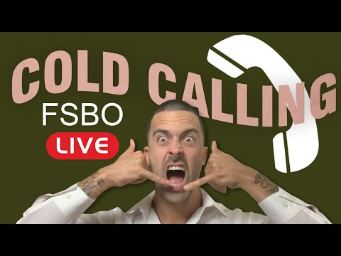 Cold Calling LIVE FSBO