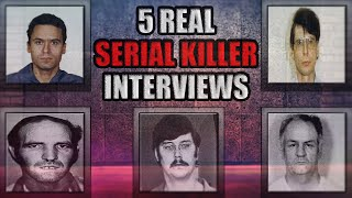 5 Real Serial Killer Interviews | Video Footage