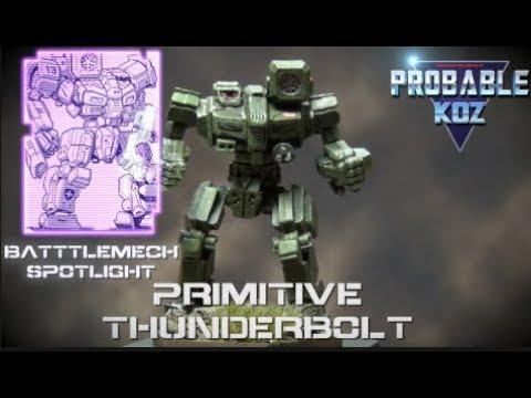 BattleTech BattleMech Spotlight - Primitive Thunderbolt