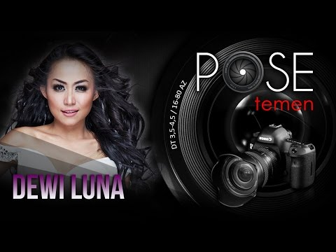 Dewi Luna - Pose Temen - Nagaswara TV - NSTV