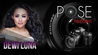 Video Dewi Luna - Pose Temen - Nagaswara TV - NSTV download MP3, 3GP, MP4, WEBM, AVI, FLV Maret 2018