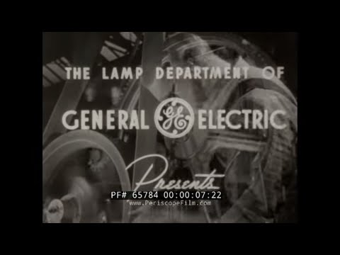 1940s GENERAL ELECTRIC DOCUMENTARY   MANUFACTURE OF MAZDA LAMPS & LIGHT BULBS   65784