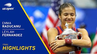 Emma Raducanu vs Leylah Fernandez Highlights | 2021 US Open Final