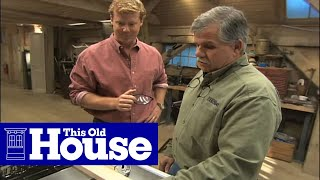 Table Saw Safety - This Old House