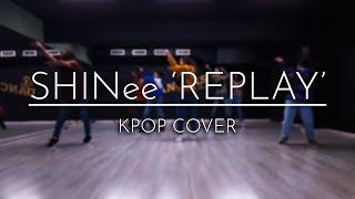 [No.X] SHINee 샤이니 '누난 너무 예뻐 (Replay)' KPOP COVER